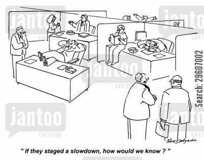 office cubicles cartoon humor: 'If they staged a slowdown, how would we know?'