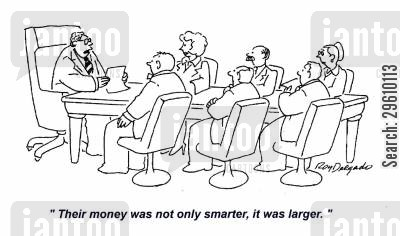 meets cartoon humor: 'Their money was not only smarter, it was larger.'