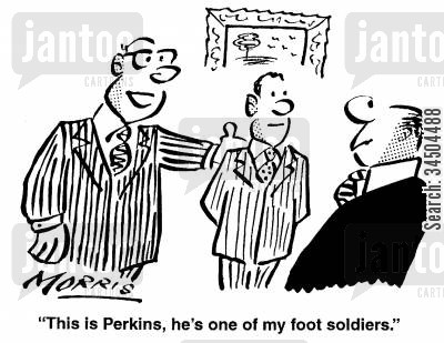 foot soldiers cartoon humor: This is Perkins, one of my foot soldiers.