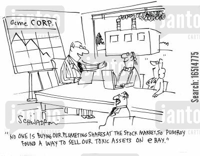 plummeting shares cartoon humor: 'No one is buying our plummeting shares at the stock market, so Pumroy found a way to sell our toxic assets on Ebay.'