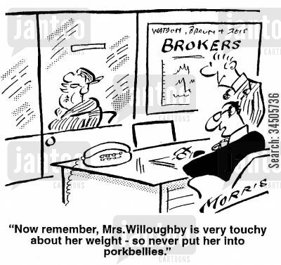 insecurtiies cartoon humor: Now remember, Mrs. Willoughby is very touchy about her weight -so never put her into porkbellies.