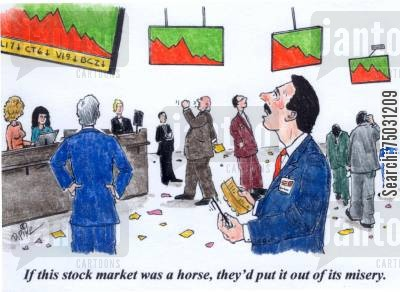 misery cartoon humor: 'If this stock market was a horse, they'd put it out of its misery.'