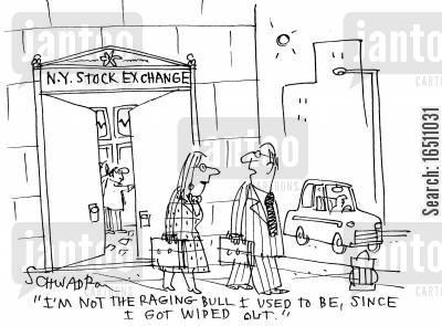 ny cartoon humor: 'I'm not the raging bull I used to be, since I got wiped out.'