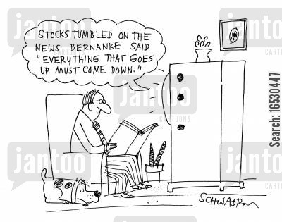 business report cartoon humor: 'Stocks tumbled on the news Bernanke sain, 'Everything that goes up must come down'.'