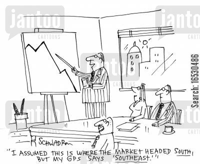 global positioning systems cartoon humor: 'I assumed this is where the market headed south, but GPS says 'southeast'.'