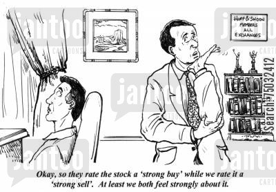 equities cartoon humor: 'Okay, so they rate the stock a 'strong buy' while we rate it a 'strong sell'. At least we both feel strongly about it.'