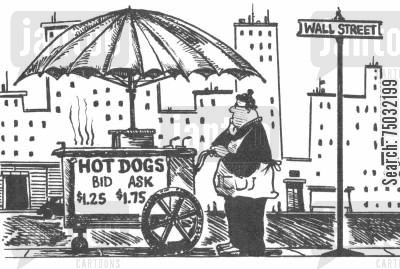 hotdogs cartoon humor: Hot dog cart on Wall Street has sign showing the bid and ask prices for a hot dog.