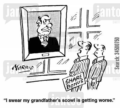 scowl cartoon humor: I swear my grandfather's scowl is getting worse