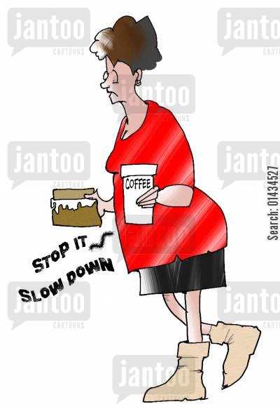 overwork cartoon humor: Stop it, slow down...