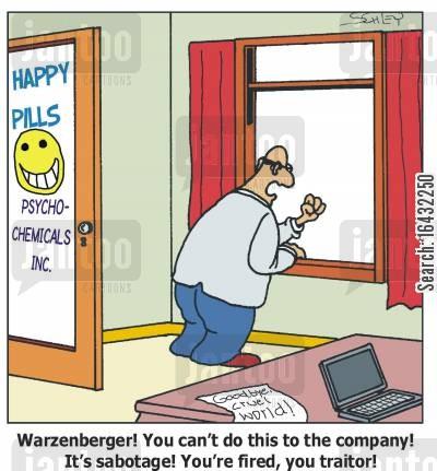 traitor cartoon humor: 'Warzenberger! You can't do this to the company! It's sabotage! You're fired, you traitor!'