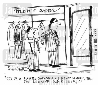 dot-com businesses cartoon humor: 'CEO of a failed dot-com, eh? Don't worry, this suit reeks of 'old economy'.'