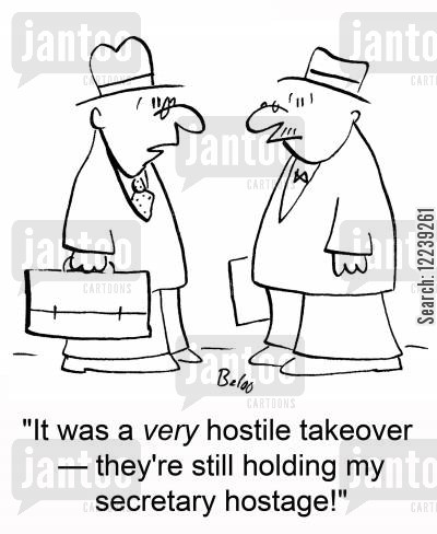 company takeovers cartoon humor: 'It was a very hostile takeover -- they're still holding my secretary hostage.'