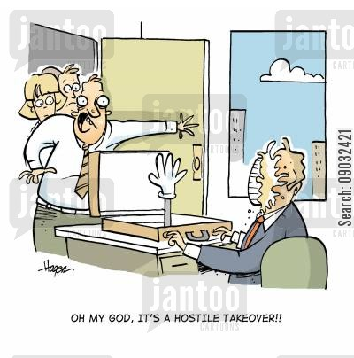 take overs cartoon humor: 'Oh my God, it's a hostile takeover!!'