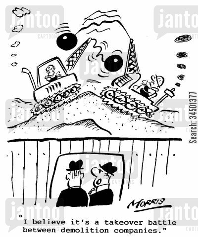 demolition companies cartoon humor: I believe it's a takeover battle between demolition companies.