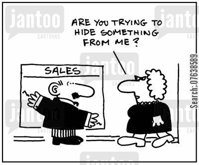 sales targets cartoon humor: 'Are you hiding something from me?'