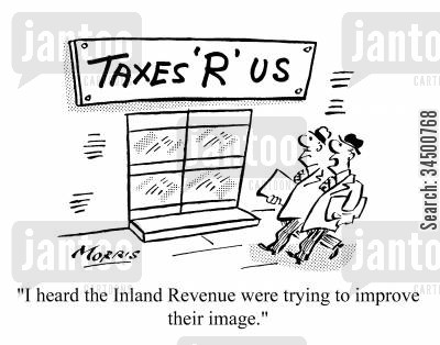 image consultant cartoon humor: I heard the Inland Revenue were trying to improve their image.