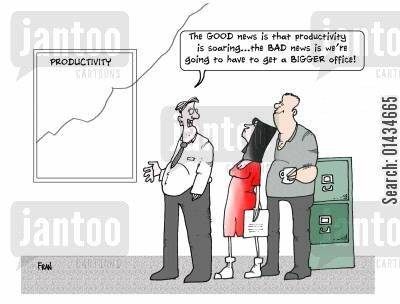productive cartoon humor: The GOOD news is that productivity is SOARING...the BAD news is that we're going to have to get a bigger office.