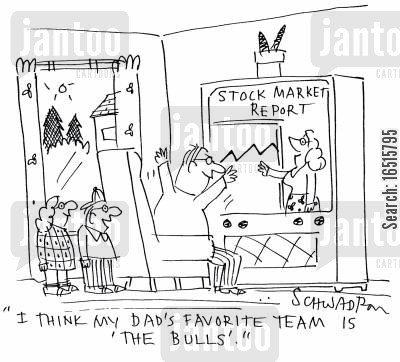 economic report cartoon humor: 'I think my dad's favorite team is the 'the bulls'.'