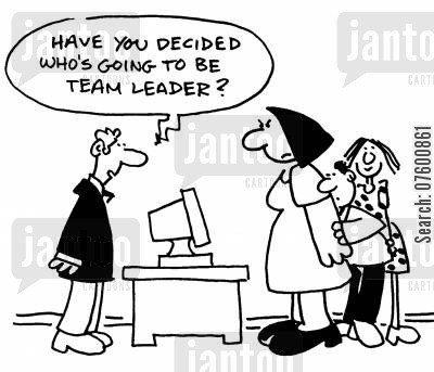 strong personality cartoon humor: 'Have you decided who's going to be team leader?'