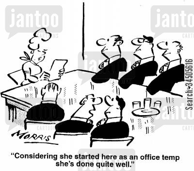 rising through the ranks cartoon humor: Considering she started here as an office temp she's done quite well.