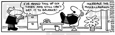 accounts department cartoon humor: 'I've added this up six times and still can't get it to balance!'