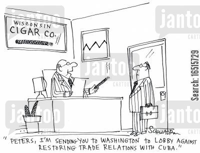 lobbies cartoon humor: 'Peters, I'm sending you to Washington to Lobby against restoring trade relations with Cuba.'
