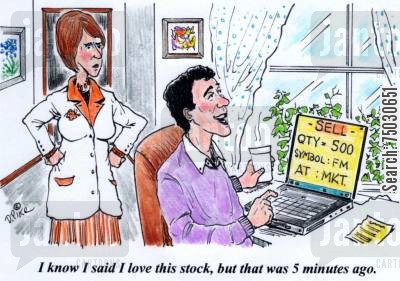 home office cartoon humor: 'I know I said I love this stock, but that was five minutes ago.'
