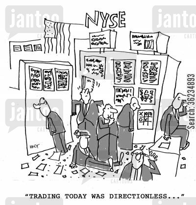 directionless cartoon humor: Trading today was directionless...