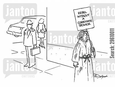 protests cartoon humor: Rebel without a corporate sponsor.