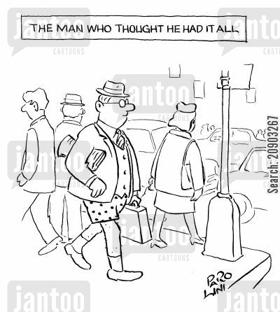 self-assurance cartoon humor: The man who thought he had it all (Man with no trousers on).