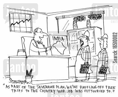 raffling cartoon humor: 'As part of the severance plan, we're raffling off free trips to the country your job was outsourced to.'