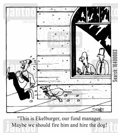 fund managers cartoon humor: This is Ekelburger...we should fire him and hire the dog!!