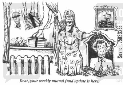 mutual funds cartoon humor: 'Dear, your weekly mutual fund update is here.'