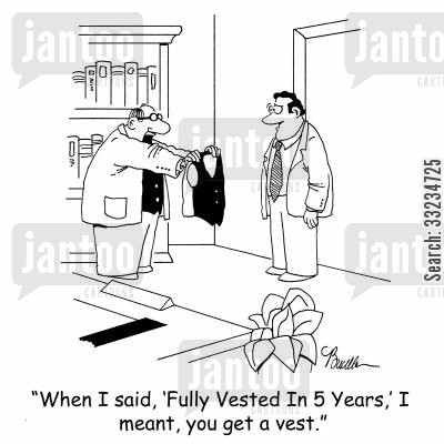 pension plans cartoon humor: 'When I said, 'Fully Vested In 5 Years,' I meant, you get a vest.'