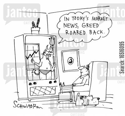 economic report cartoon humor: 'In today's market news,greed roared back.'
