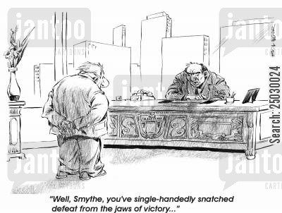 disciplinary cartoon humor: 'You've single-handedly snatched defeat from the jaws of victory.'