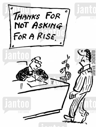 payraise cartoon humor: 'Thanks for not asking for a rise.'