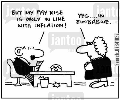 pay increases cartoon humor: 'But my pay rise is only in line with inflation.' - 'Yes, in Zimbabwe.'