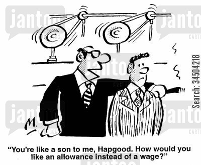 impropriety cartoon humor: You're like a son to me, Hapgood. How would you like an allowance instead of a wage?