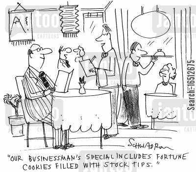 chinese restuarant cartoon humor: 'Our businessman's special includes fortune cookies filled with stock tips'