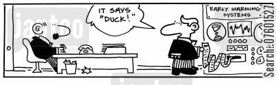 early warnings cartoon humor: 'It says duck!'