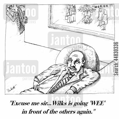disipline cartoon humor: 'Excuse me sir...Wilks is going 'WEE' in front of the others again.'