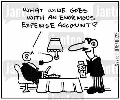 expense account cartoon humor: 'What wine goes with an enormous expense account?'