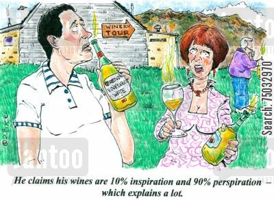 breweries cartoon humor: 'He claims his wines are 10 inspiration and 90 perspiration - which explains a lot.'