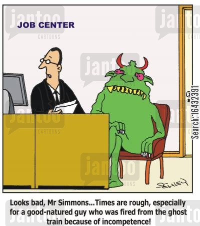 job centers cartoon humor: At the Job Center: 'Looks bad, Mr Simmons... Times are rough, especially for a good-natured guy who was fired from the ghost train because of incompetence!'