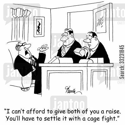 cage fights cartoon humor: 'I can't afford to give both of you a raise. You'll have to settle it with a cage fight.'