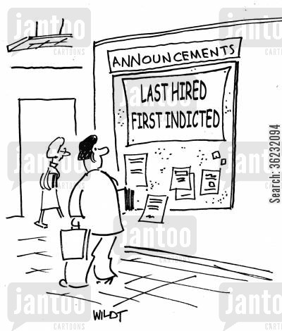 employement cartoon humor: Young executive sees notice -'last hired, first indicted.'