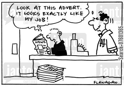 job advert cartoon humor: 'Look at this advert. It looks exactly like my job!'