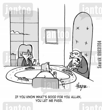 office toys cartoon humor: 'If you know what's good for you Allan, you'll let me pass.'