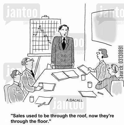 sales figures cartoon humor: Sales used to be through the roof, now they're through the floor.